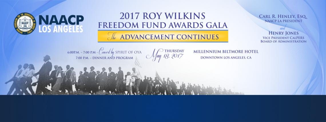 NAACP LA 2017 Roy Wilkins Freedom Fund Awards Gala